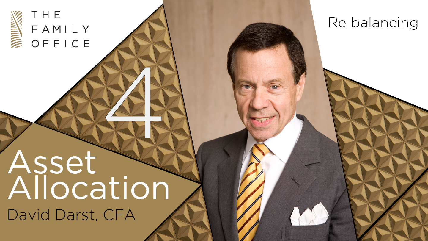 Re Balancing: Asset Allocation with David Darst   The Family Office