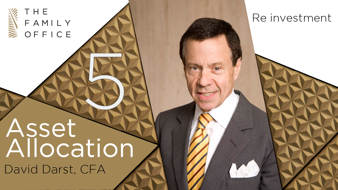 Reinvestment: Asset Allocation with David Darst | The Family Office