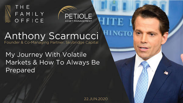 Anthony Scaramucci | My Journey With Volatile Markets & How To Always Be Prepared